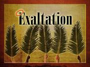 3/24/2013 message: Exaltation