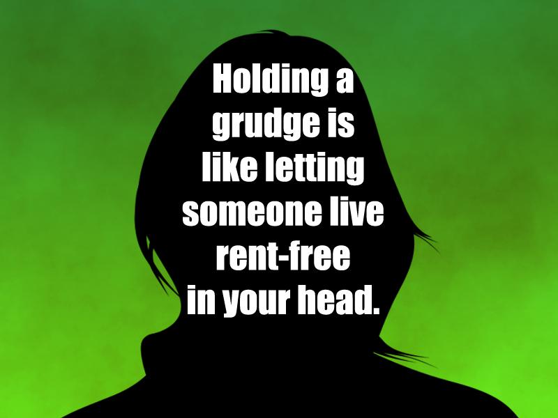 Stop-It-6-2-19-Grudges-rent-free