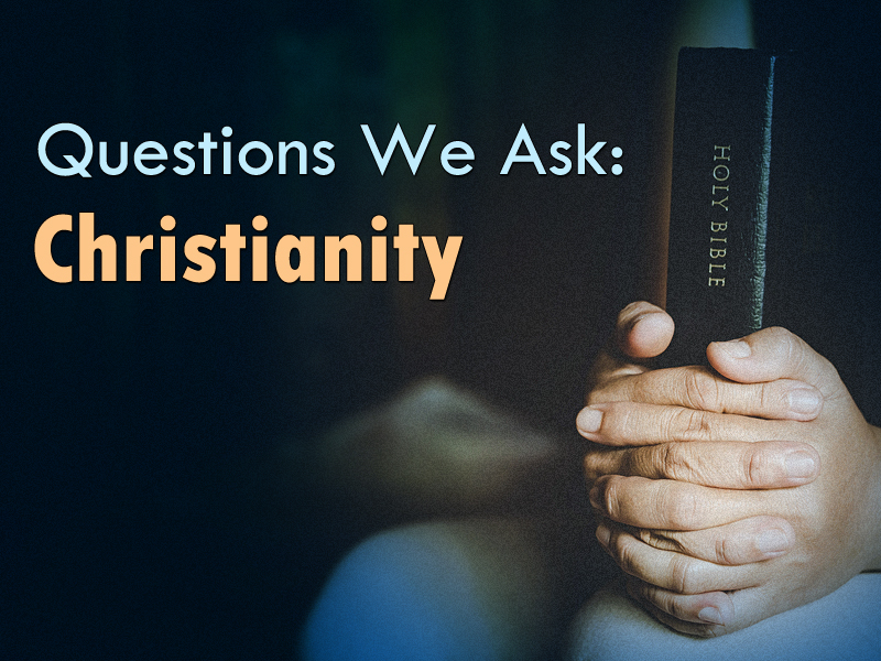 Questions-9-1-19-Christianity-1a