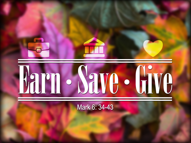 Earn-Save-Give 1