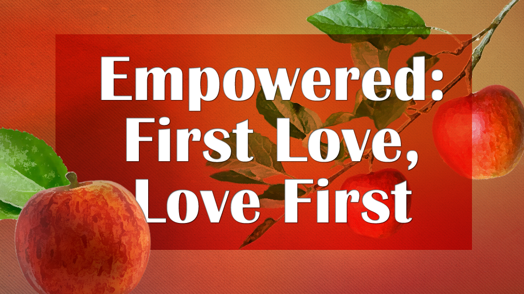 Empowered-5-23-21-Love-1a-1