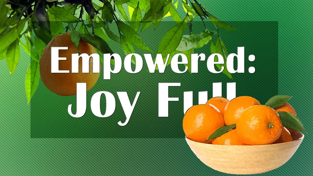 Empowered-5-30-21-Joy-1a