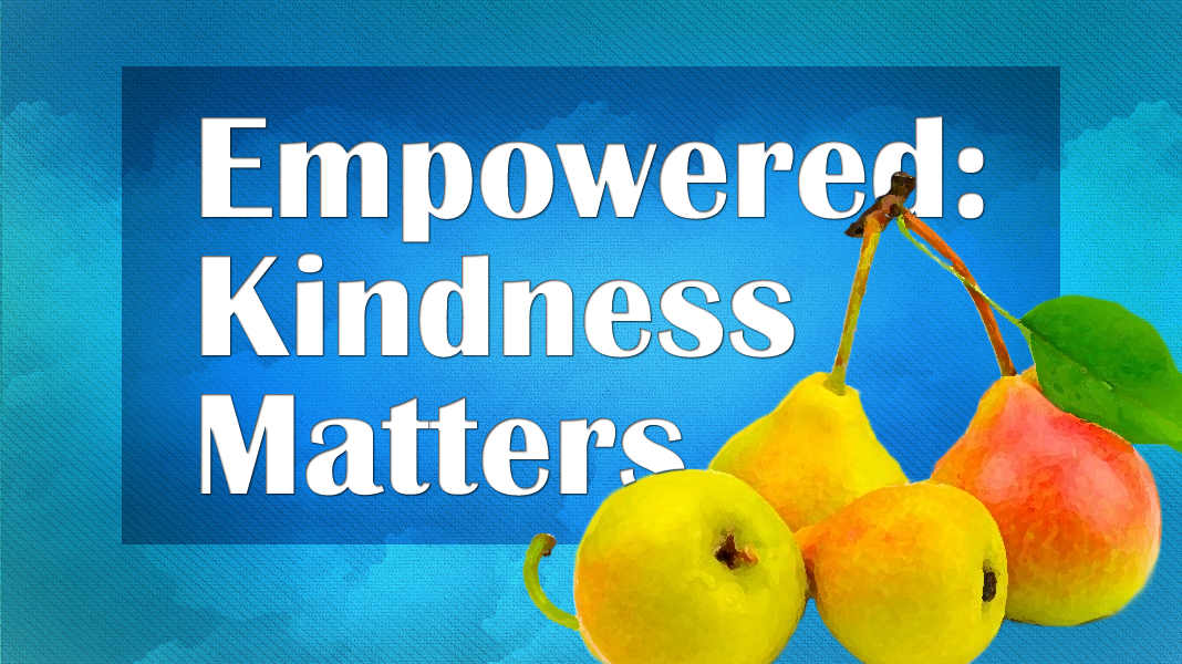 Empowered-6-20-21-Kindness-1a