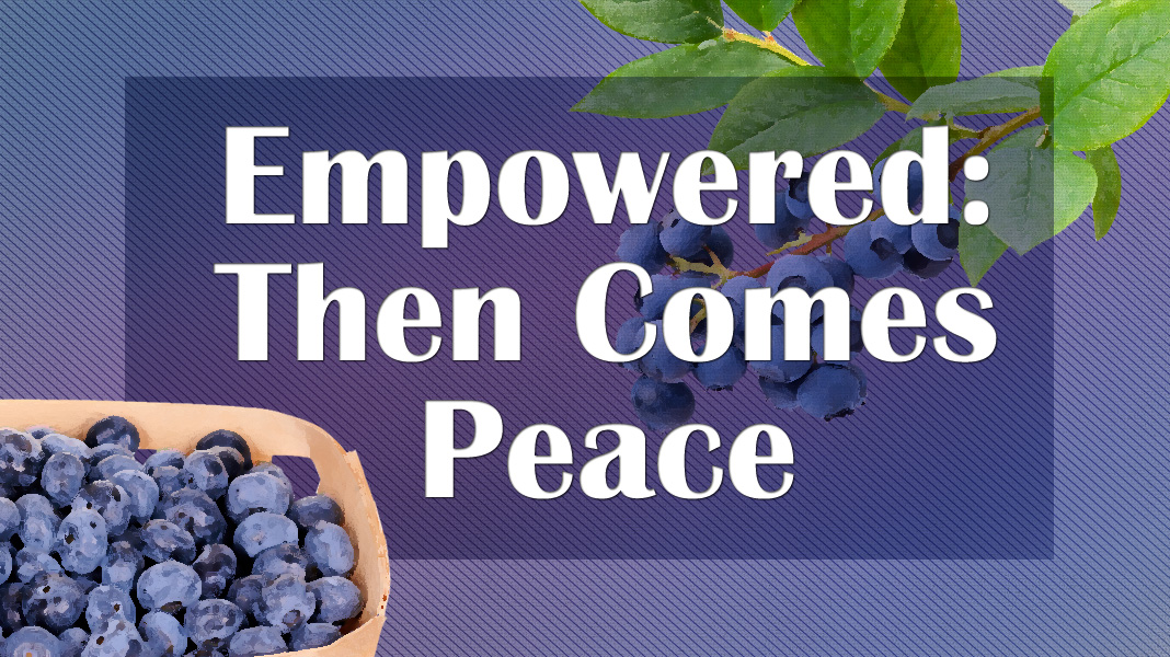 Empowered-6-6-21-Peace-1a