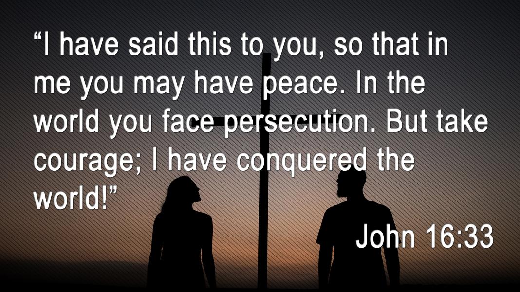 Empowered-6-6-21-Peace-John-16