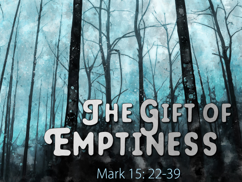 Gifts-Emptiness-1-1