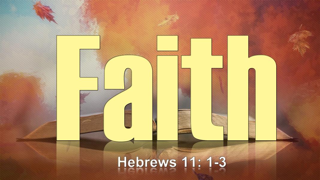 Family-of-God-9-26-21-Faith-1a