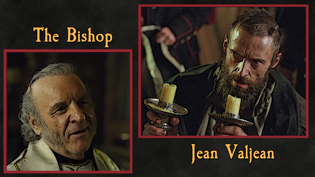Les-Mis-3-21-21-Giving-or-Taking-bishop-valjean