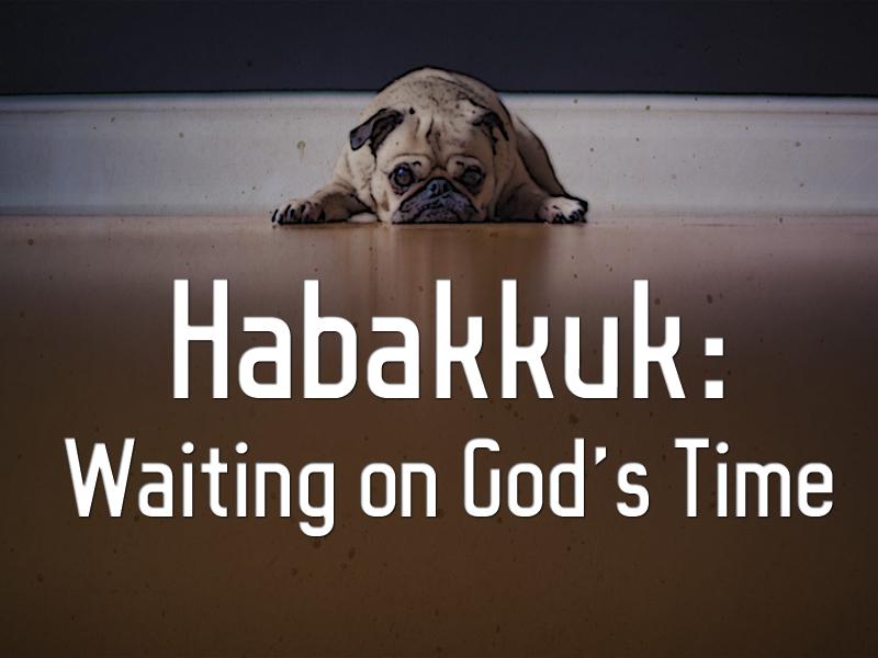 Prophets-8-9-20-Habakkuk-1a