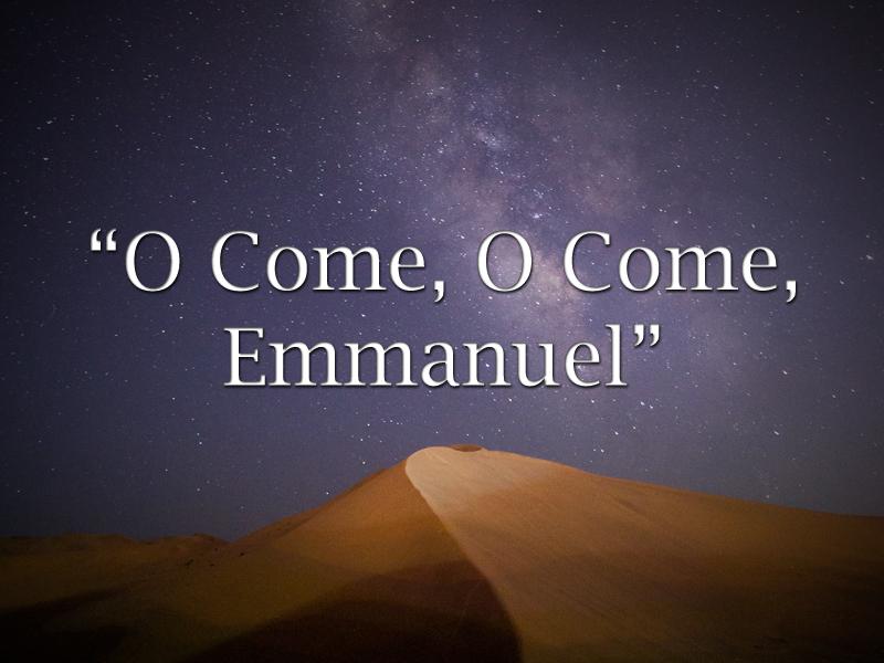Incarnation-12-6-20-Savior-O-Come-O-Come