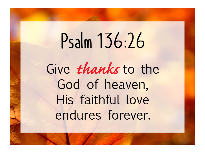 Psalm 136 26 NLT