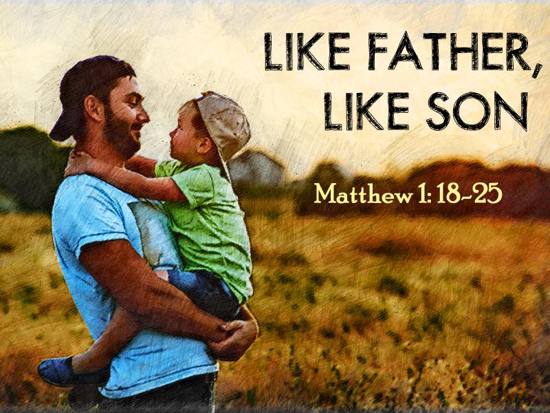 Child 6-17-18 Like Father Like Son 1