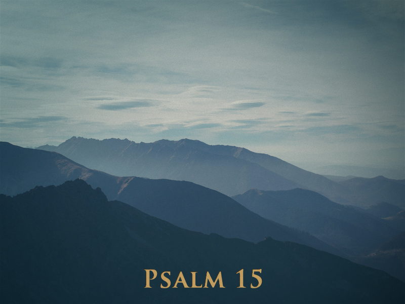 Prophets-7-26-20-Micah-Psalm-15