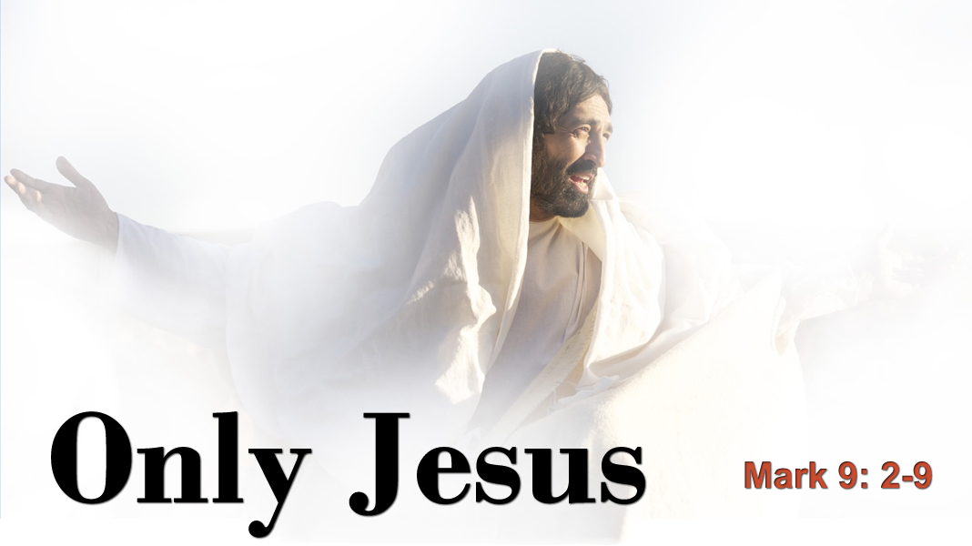 Good-News-2-14-21-Only-Jesus-1a