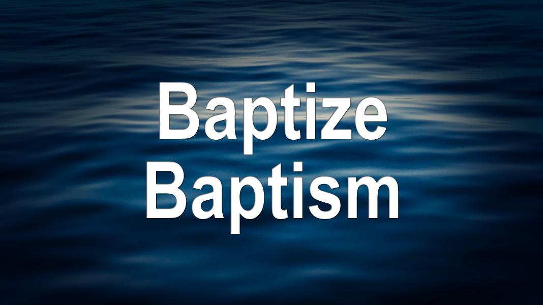 Good-News-1-10-21-Heavens-baptize-baptism