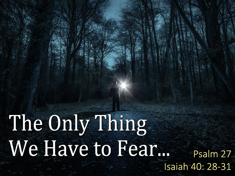 Unafraid-6-7-20-The-Only-Thing-1a