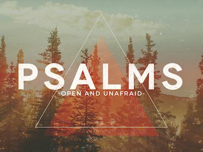psalms-openandunafraid