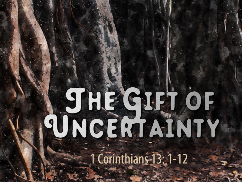 Gifts-Uncertainty-1