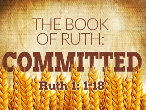 Ruth Committed 2