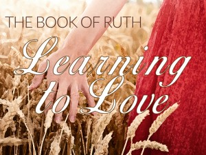 Ruth Learning to Love 1