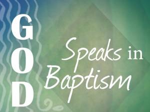 Word of God Speak Baptism 1