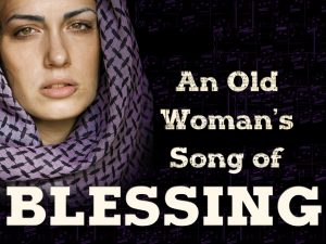 an-old-womans-song-of-blessing-1