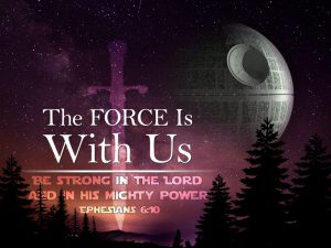 "January 15 message: ""The Force IS with Us"""