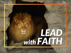 """June 16, 2019 message: """"Lead with Faith"""""""